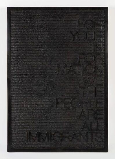 Maynard Monrow, 'Untitled / Immigrants', 2018