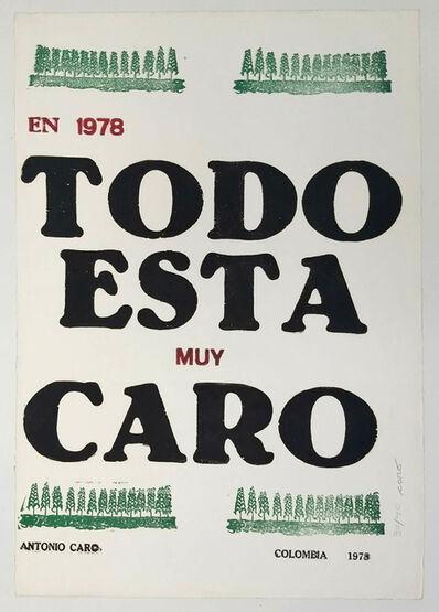 Antonio Caro, 'Todo está muy caro', 1978