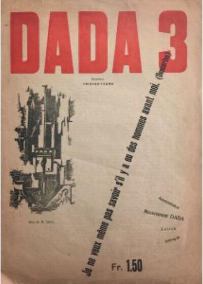 Tristan Tzara, 'Dada 3', 1918