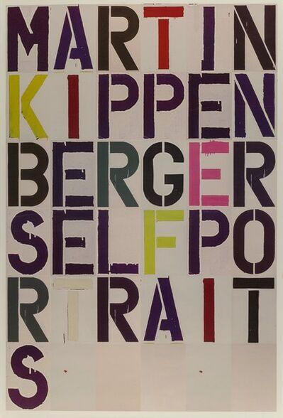 Christopher Wool, 'Martin Kippenberger: Self Portrait, exhibition poster', 2005