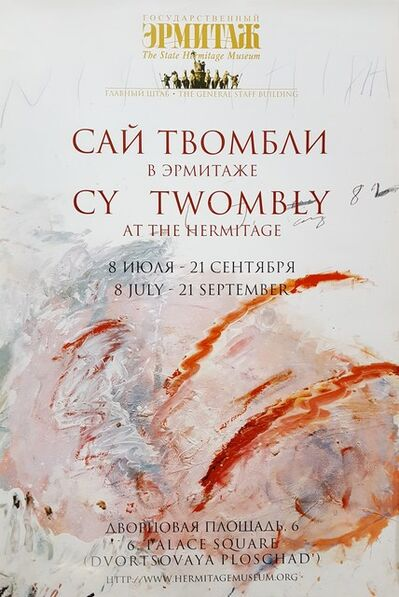 Cy Twombly, 'Cy Twombly at The Hermitage', 2003