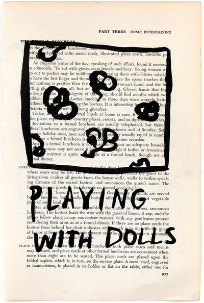 RF Alvarez, 'Playing With Dolls', 2015