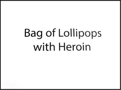 Bag of Lollipops with Heroin (Narco Headlines Series)