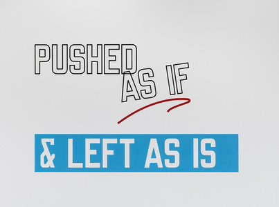 PUSHED AS IF & LEFT AS IS