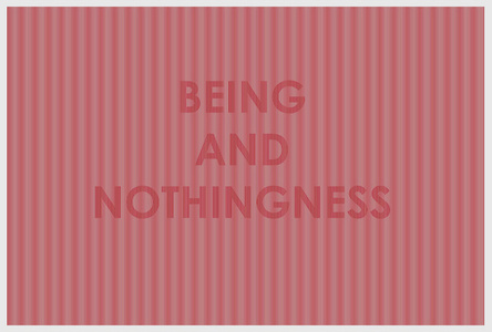 Being And Nothingness (II)