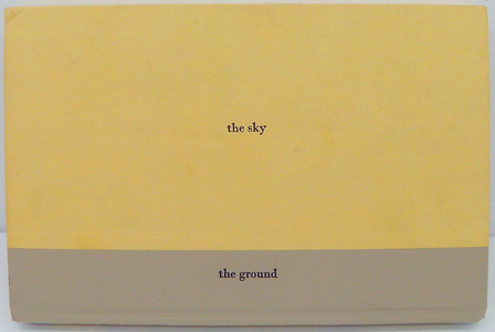 The Sky and the Ground (for Remy Charlip)
