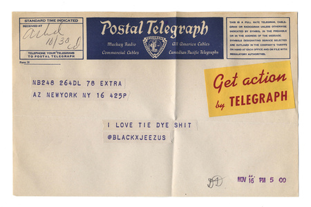 "@blackxjeezus from the series ""Random Tweets Reformatted as Telegrams"""