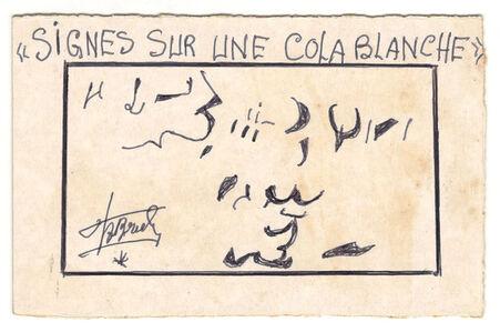 Signes sur une colas blanche.