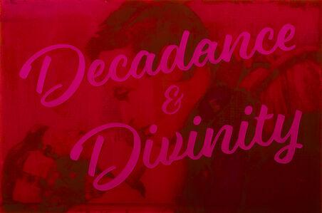 Decadence & Divinity
