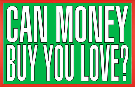 Untitled (Can money buy you love?)