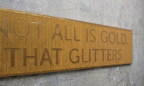 Not All Is Gold, That Glitters