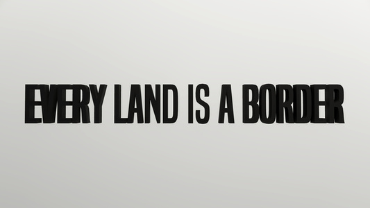 Every land is a Border