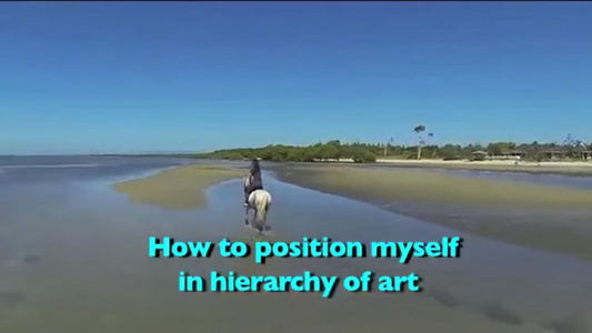 How to Position Myself in Hierarchy of Art