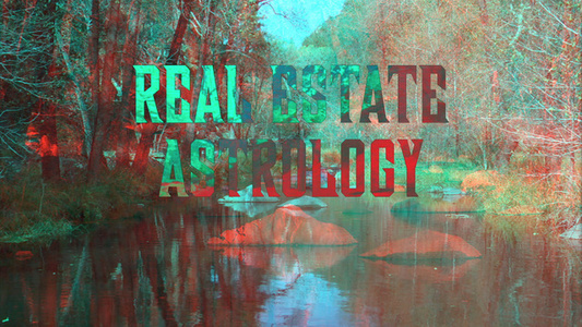 Real Estate Astrology