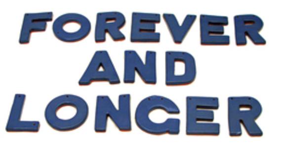 FOREVER AND LONGER