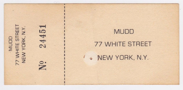 Mudd Club NYC, Admission Ticket #24451