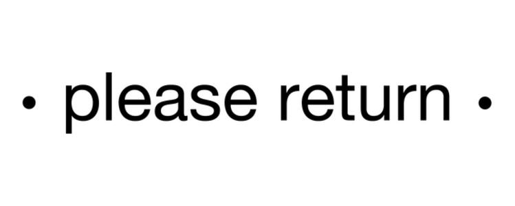 please return