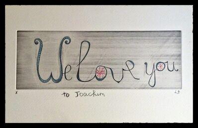 Louise Bourgeois, 'We Love You', 2000