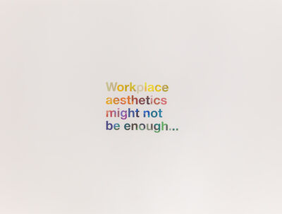 Liam Gillick, 'Workplace Aesthetics Might Not Be Enough', 2016