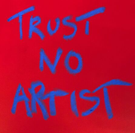 Daniele Sigalot, 'Trust No Artist', 2018
