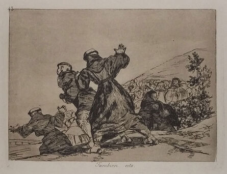Francisco de Goya, 'TAMBIEN ESTO', 1808-1814