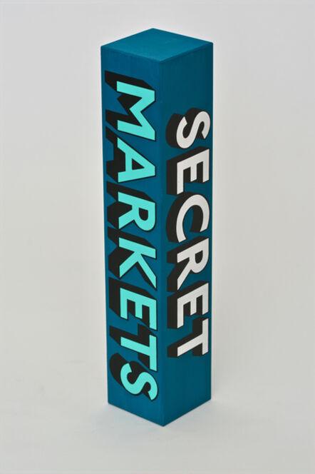 Tim Fishlock, 'SECRET, MARKETS, HORROR, POLICE', 2018