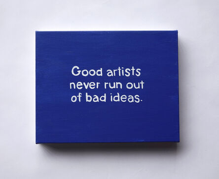 Lisa Levy, 'The Thoughts In My Head #91 (Good artists...)', 2020