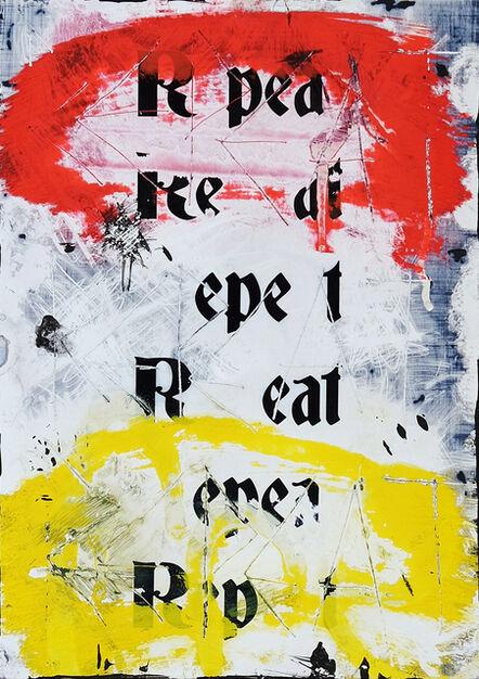 Zavier Ellis, 'Repeat (Repeat) I (Freiheit)', 2021