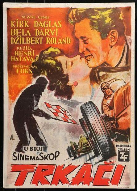 Anon, 'RACERS Yugoslavian Original Lithographic Movie Poster 1955 Douglas embraces sexy Bella Darvi, different car racing art!', 1955