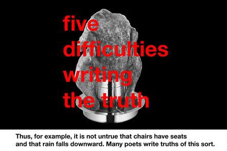 Zbyněk Baladrán, 'Five Difficulties Writing The Truth', 2013