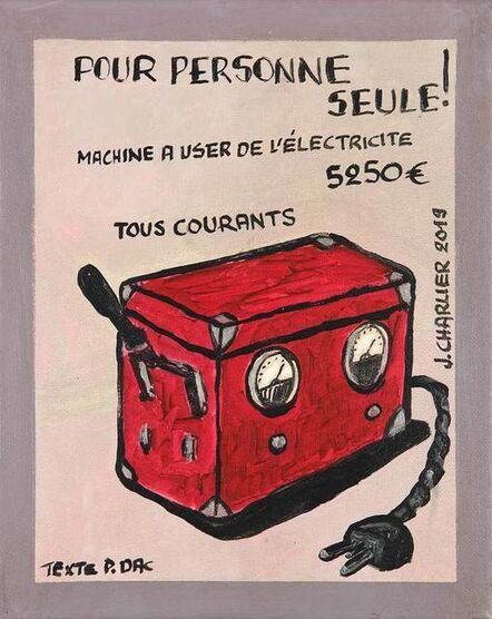 Jacques Charlier, 'Machine à user de l'électricité', 2019