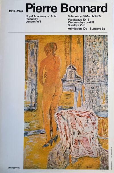 "Pierre Bonnard, 'Pierre Bonnard, Royal Academy of Arts, London, featuring ""Le Grand nu Jaune"" Museum Poster', 1965"