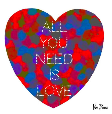Van Donna, 'All You Need is Love', 2016