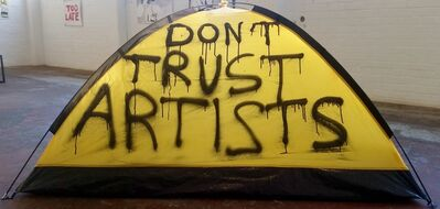 Thierry Geoffroy /COLONEL, 'Don't Trust Artists', 2016