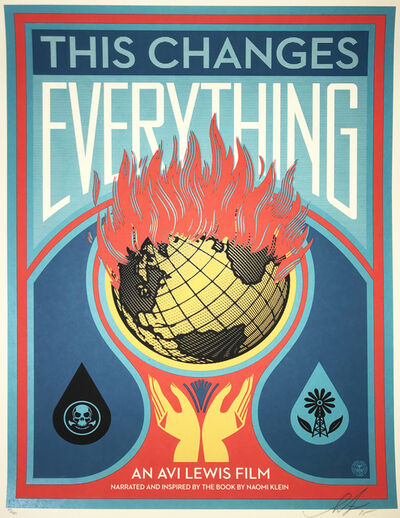 Shepard Fairey, 'This Changes Everything', 2015