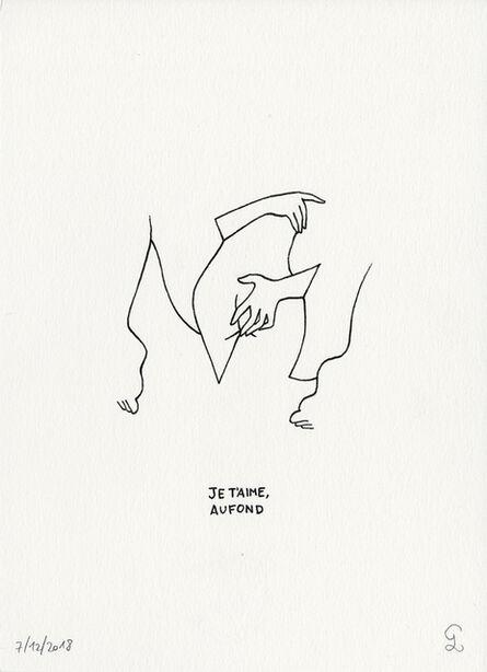 Petites Luxures, 'Je T'Aime Aufond', 2018