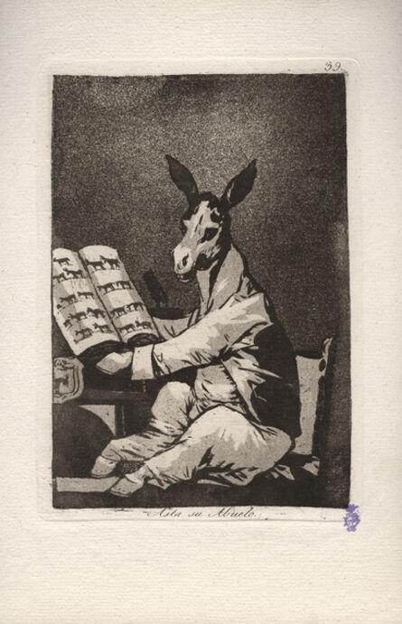 Francisco de Goya, 'Asta su Abuelo. (And so was his gradfather.)', 1796-1797