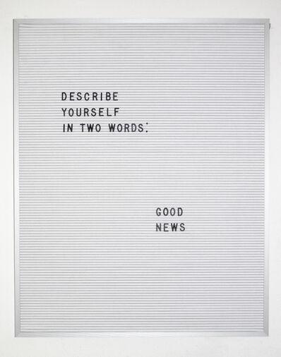 Nicole Reber, 'Good News', 2016