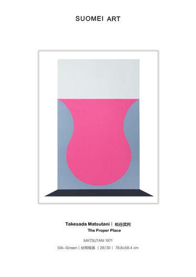 Takesada Matsutani, 'The Proper Place 合适的位置', 1971
