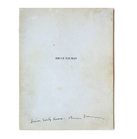 """Bruce Nauman, '""""Since Early Evers"""" FIRST EXHIBIT CATALOG, Spoken Word, SIGNED, UNIQUE', 1968"""