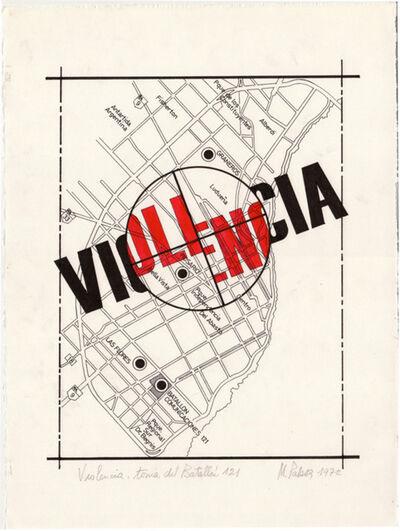Margarita Paksa, 'Violencia, toma del batallón 121', 1972