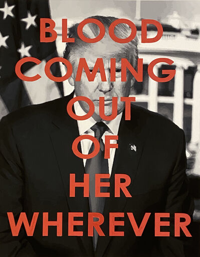 Chris Kienke, 'Blood Coming Out of Her Wherever', 2020