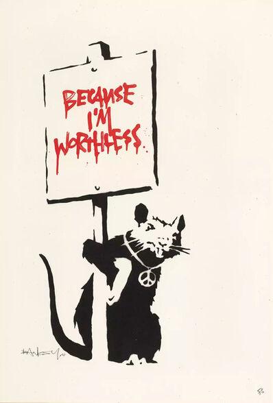 Banksy, 'Because I'm Worthless (Signed)', 2004