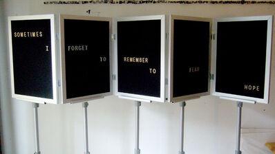 Jennifer Dalton, 'Sometimes I Forget to Remember to Fear Hope', 2008