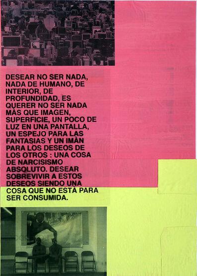 Miquel Mont, 'Desear no ser nada...', 2016