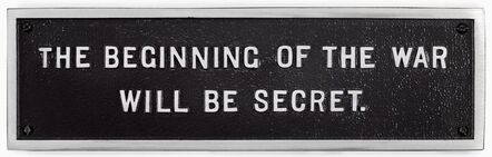Jenny Holzer, 'Survival: The beginning of the war will be secret', 1984