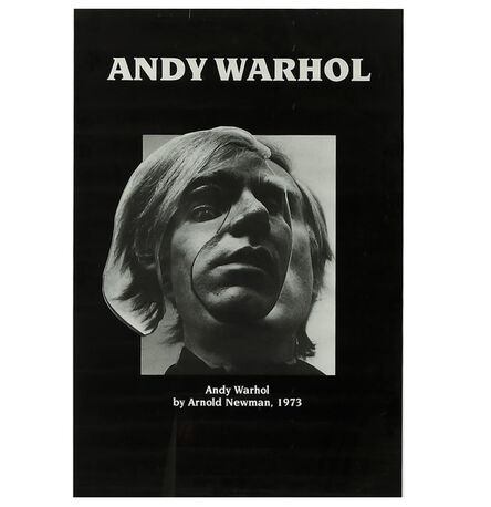"""Arnold Newman, '""""Andy Warhol- by Arnold Newman 1973"""", Exhibition Poster', 1973"""
