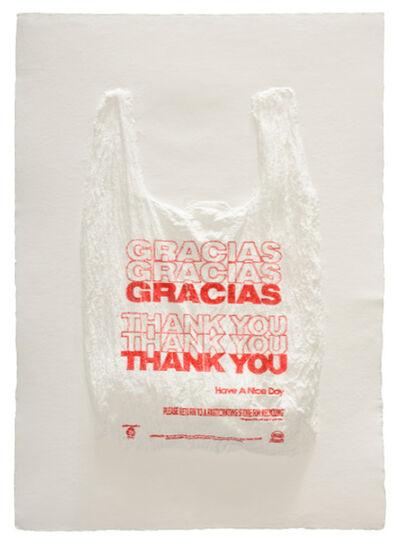 Analía Saban, 'GRACIAS GRACIAS GRACIAS THANK YOU THANK YOU THANK YOU Have a Nice Day Plastic Bag', 2016