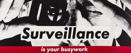 Barbara Kruger, 'Surveillance', c. 1983