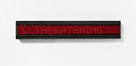 Jenny Holzer, 'Untitled (Selections from the TRUISM, LIVING and SURVIVAL series)', 1986